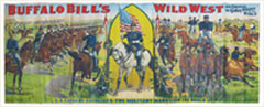 Rare circa-1900 Buffalo Bill's Wild West and Congress of Rough Riders 28-sheet billboard poster on linen. Mosby & Co. image.
